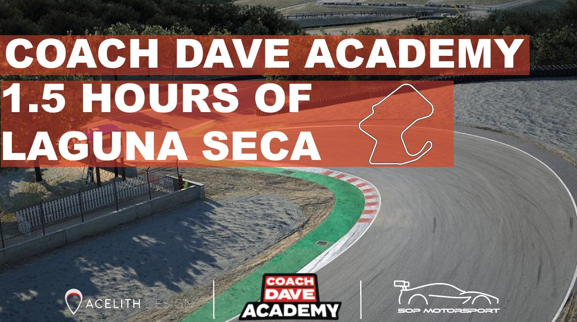 SOP - Coach Dave Academy 90min Laguna Seca - 5th December